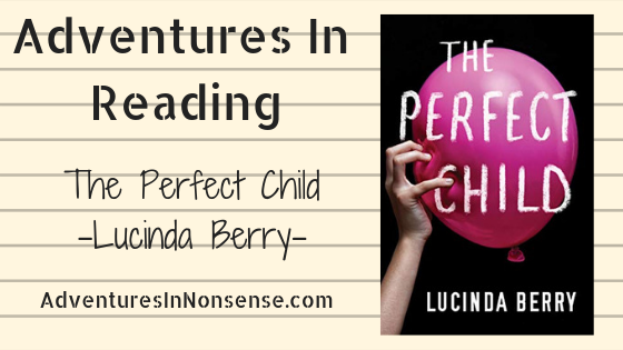 the perfect child lucinda berry