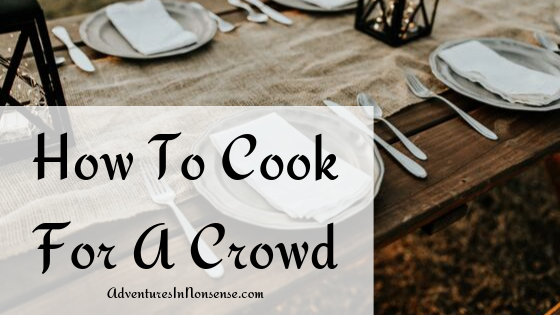 cook for a crowd