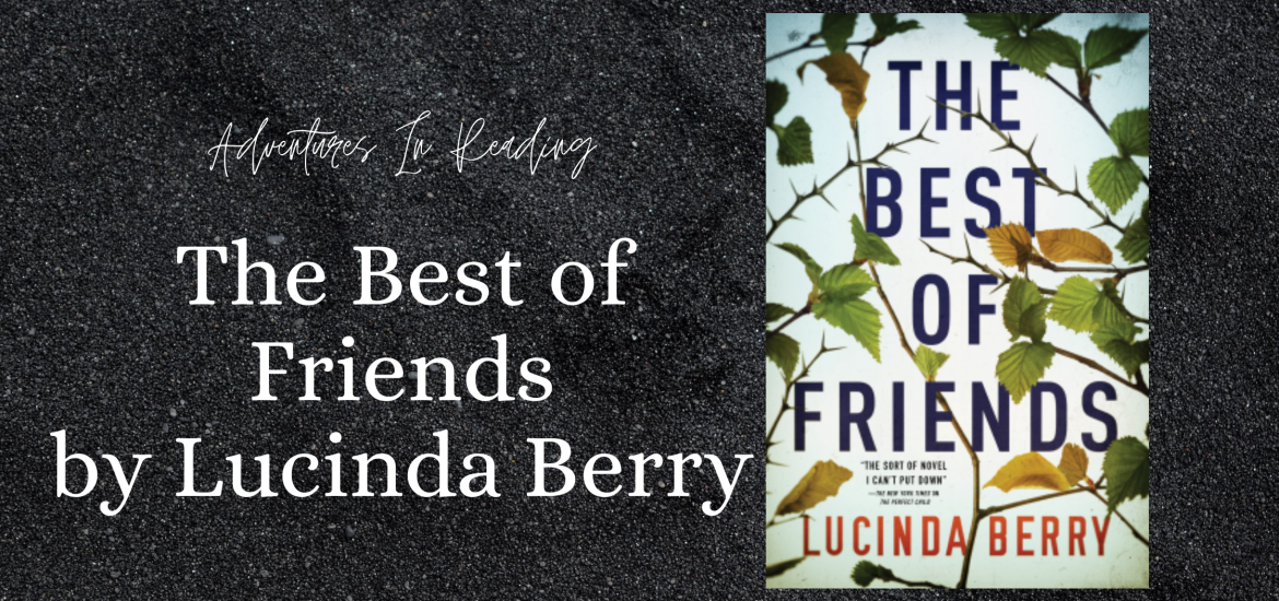 the best of friends lucinda berry book review